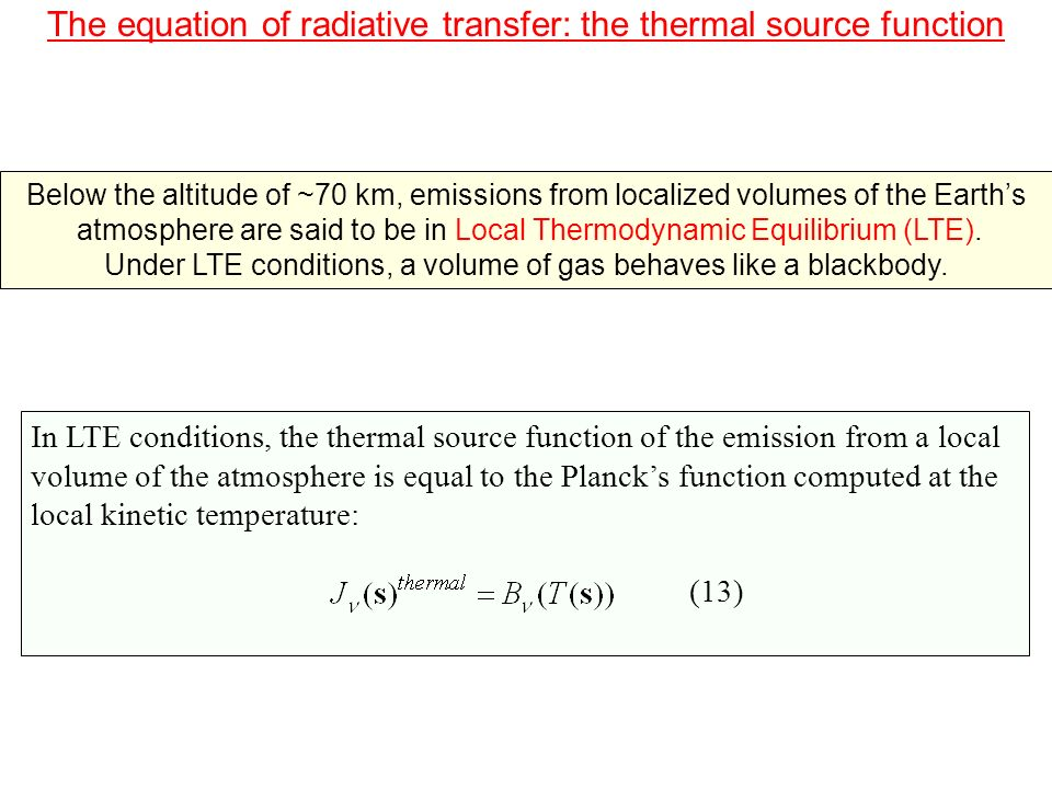 The equation of radiative transfer: the thermal source function