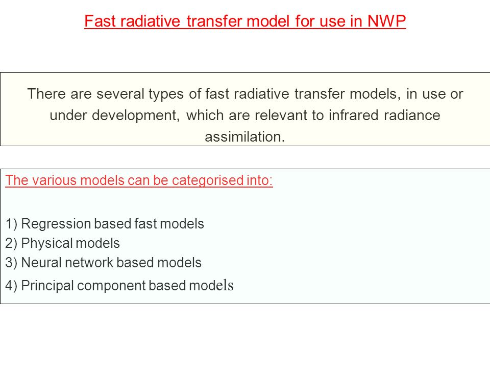 Fast radiative transfer model for use in NWP