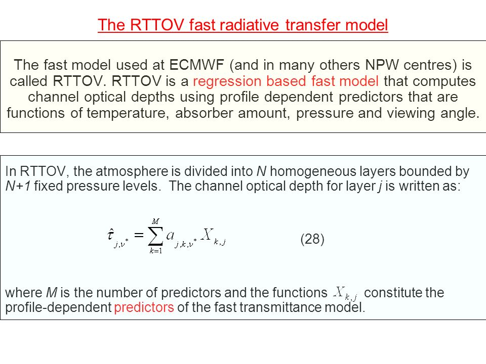 The RTTOV fast radiative transfer model