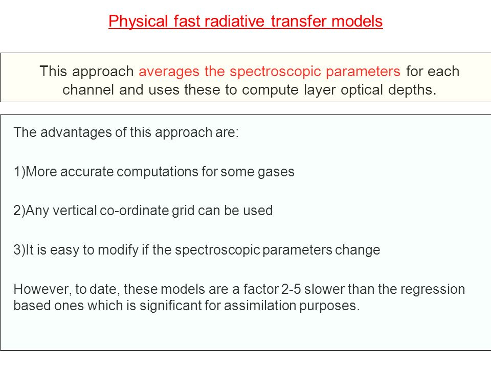 Physical fast radiative transfer models