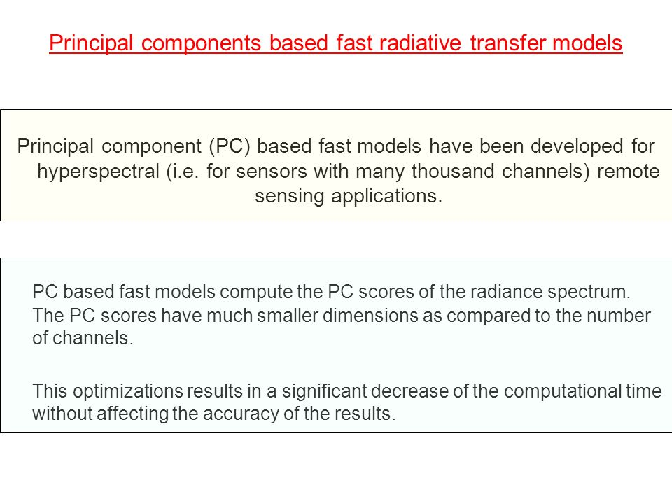 Principal components based fast radiative transfer models