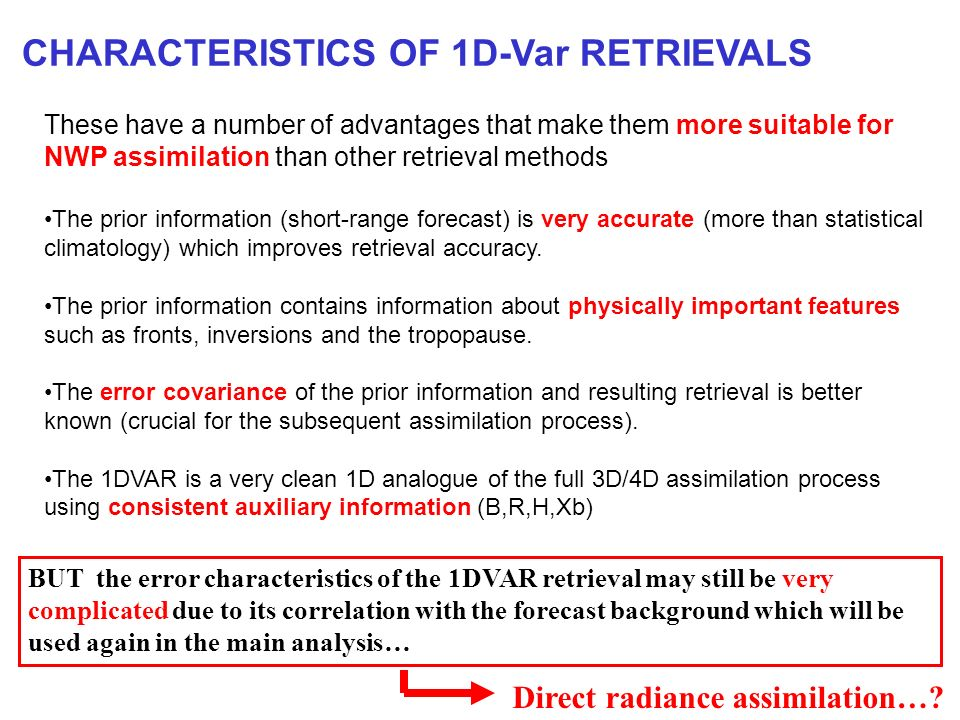 CHARACTERISTICS OF 1D-Var RETRIEVALS