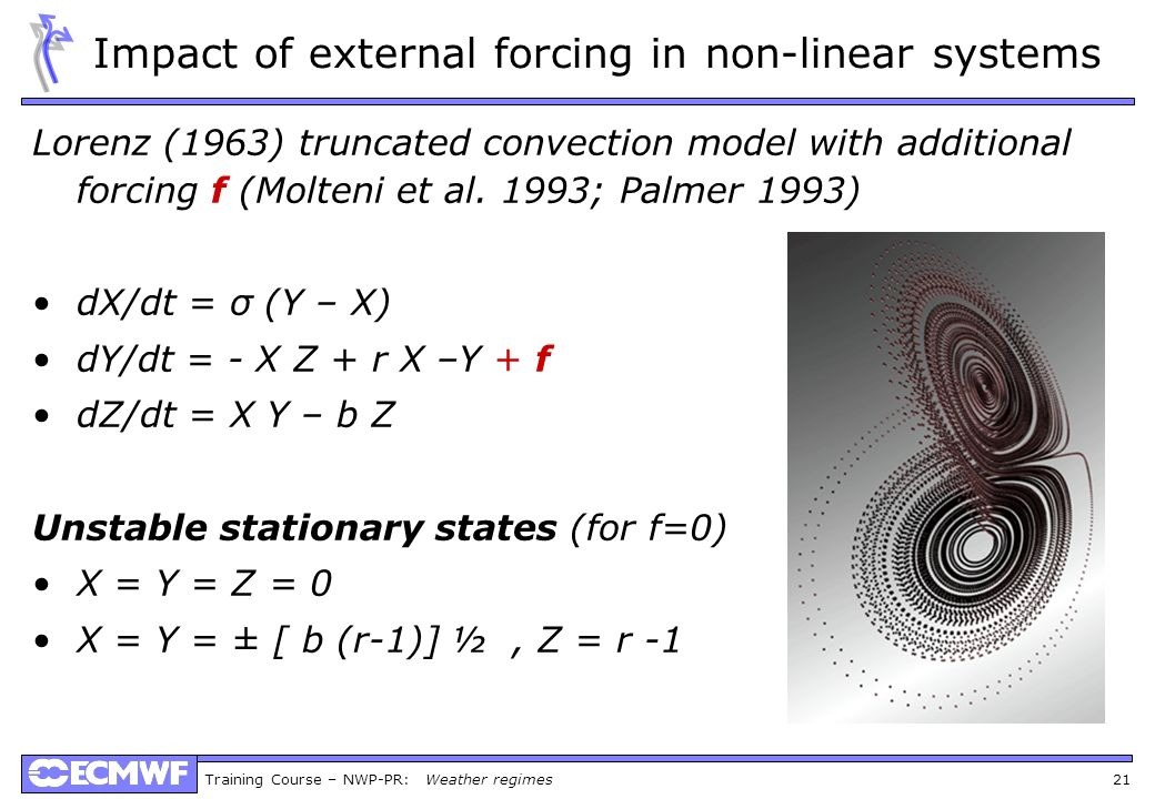 Impact of external forcing in non-linear systems