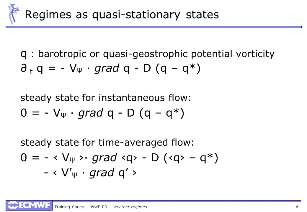 Regimes as quasi-stationary states