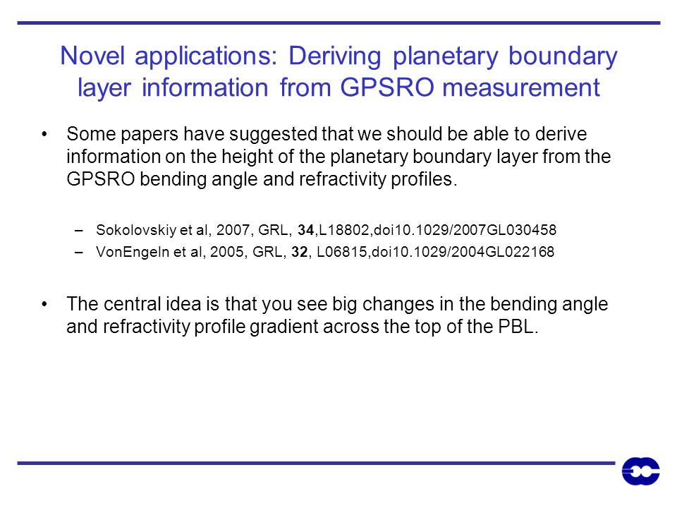 Novel applications: Deriving planetary boundary layer information from GPSRO measurement