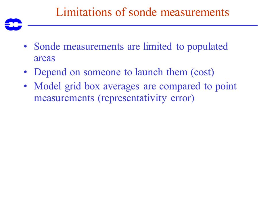 Limitations of sonde measurements