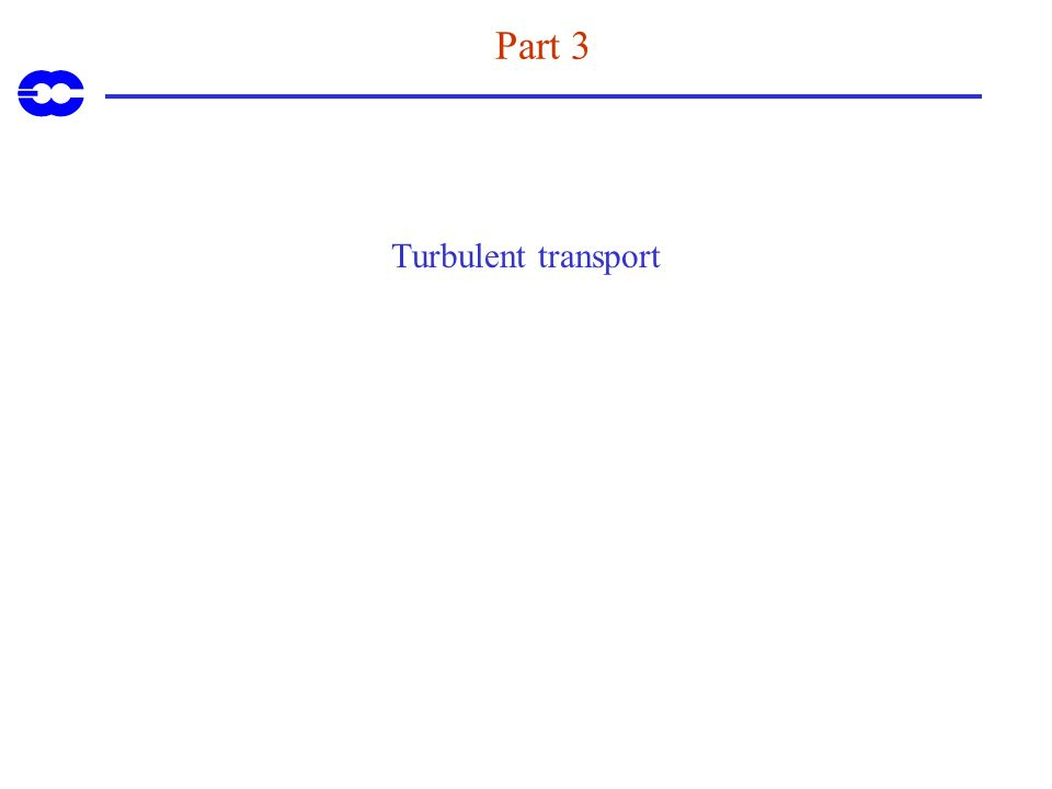 Part 3 Turbulent transport
