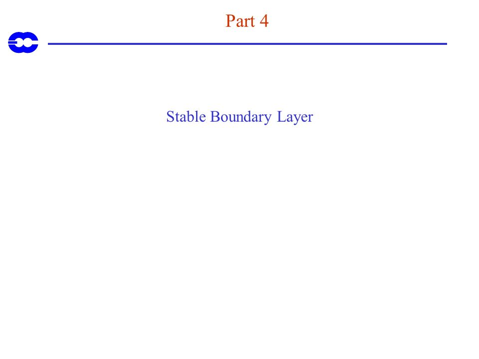 Part 4 Stable Boundary Layer