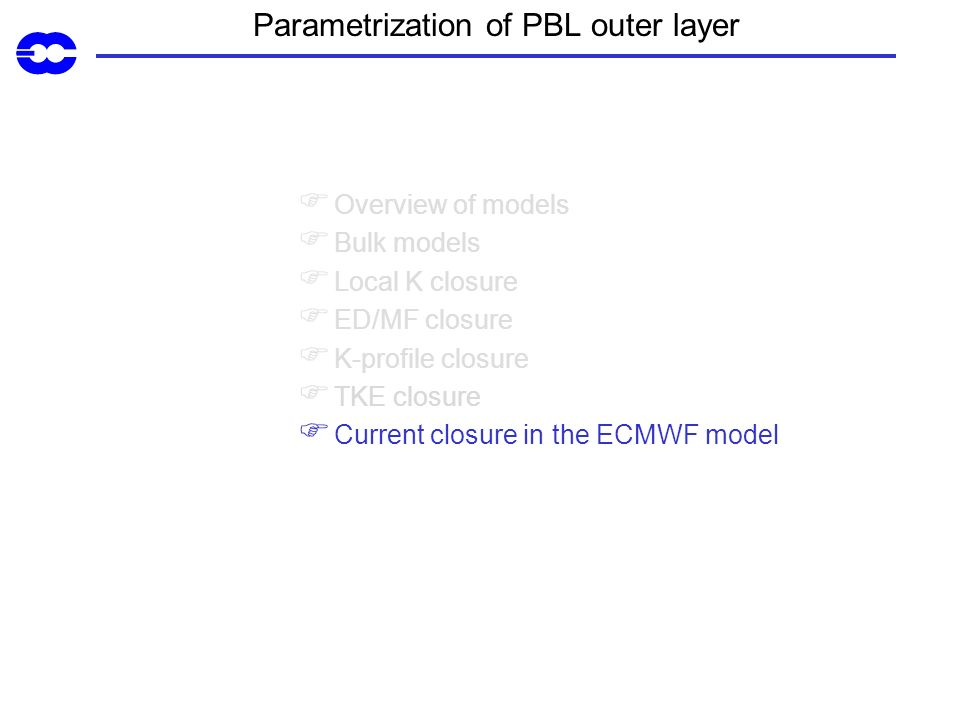Parametrization of PBL outer layer