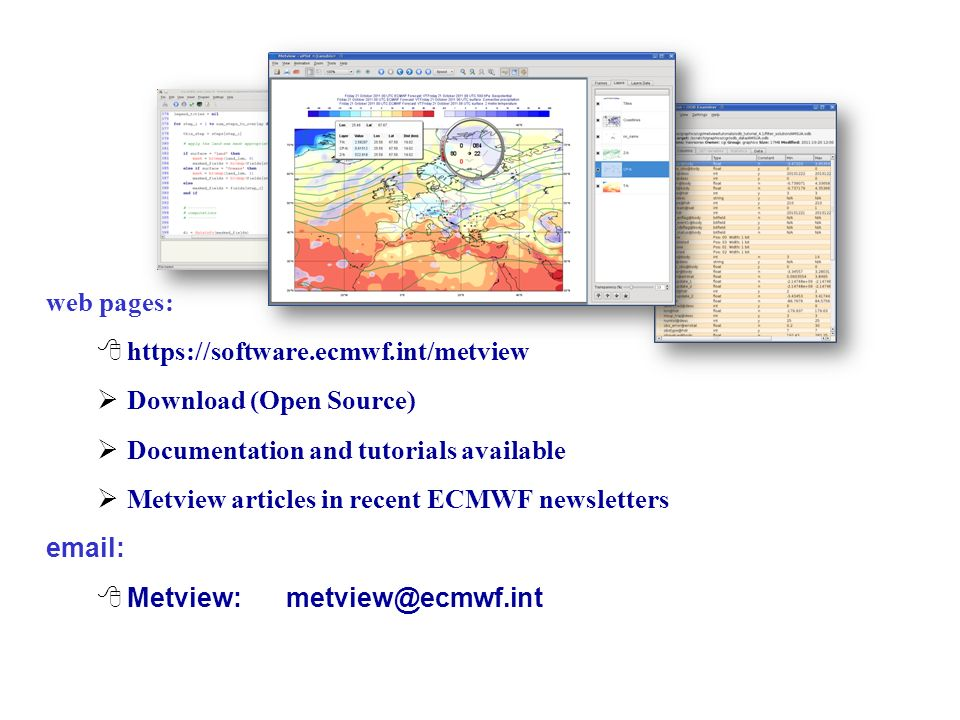 Metview web pages: https://software.ecmwf.int/metview