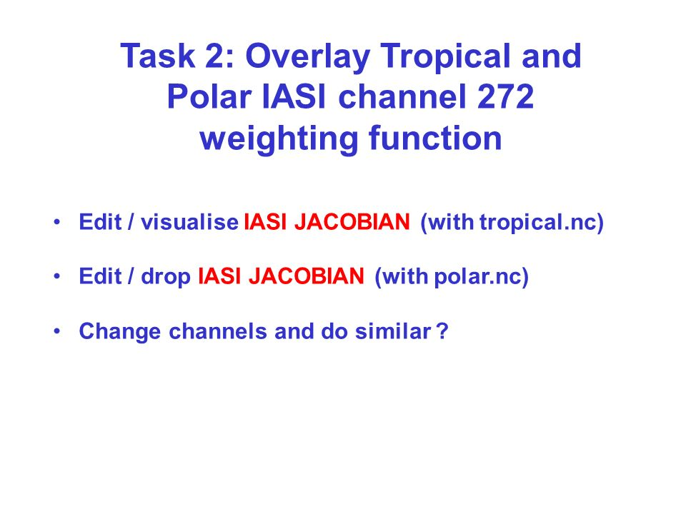 Task 2: Overlay Tropical and Polar IASI channel 272 weighting function