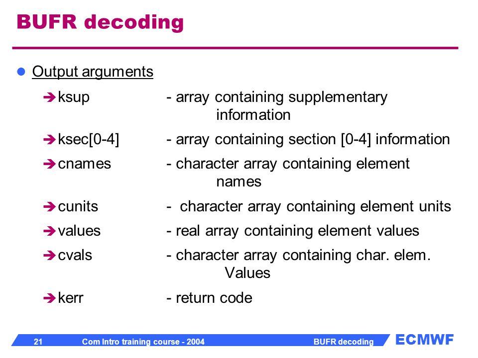 BUFR decoding Output arguments