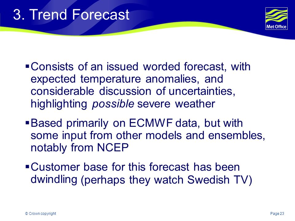 3. Trend Forecast