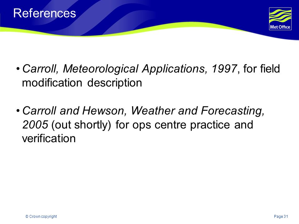 References Carroll, Meteorological Applications, 1997, for field modification description.