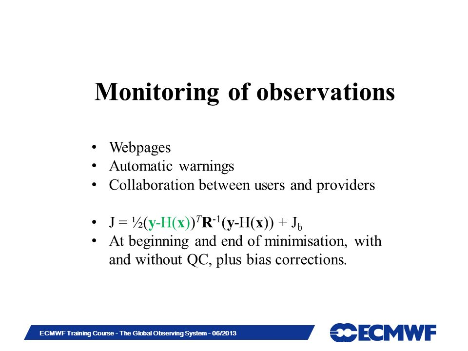 Monitoring of observations