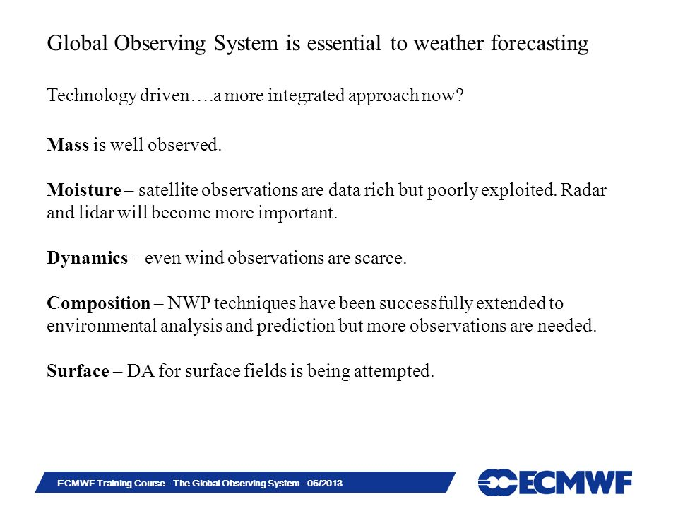 Global Observing System is essential to weather forecasting