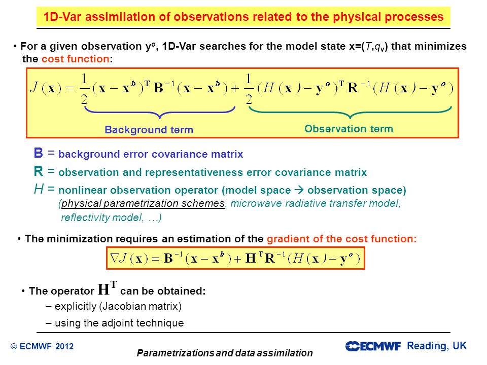 1D-Var assimilation of observations related to the physical processes