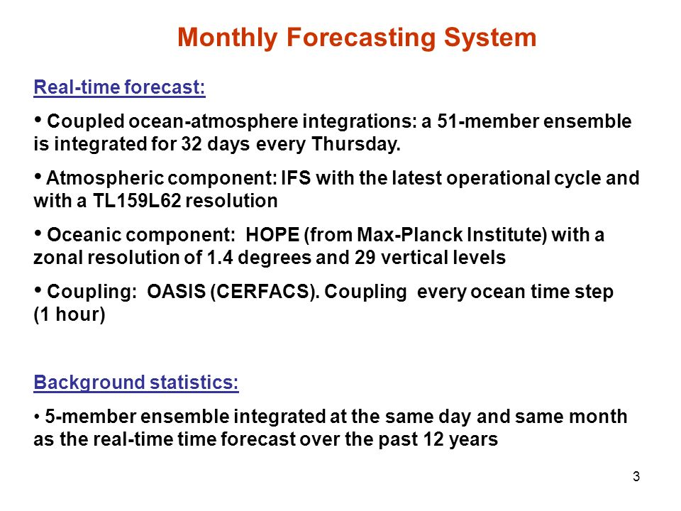Monthly Forecasting System