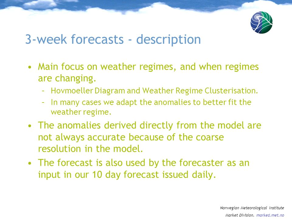 3-week forecasts - description