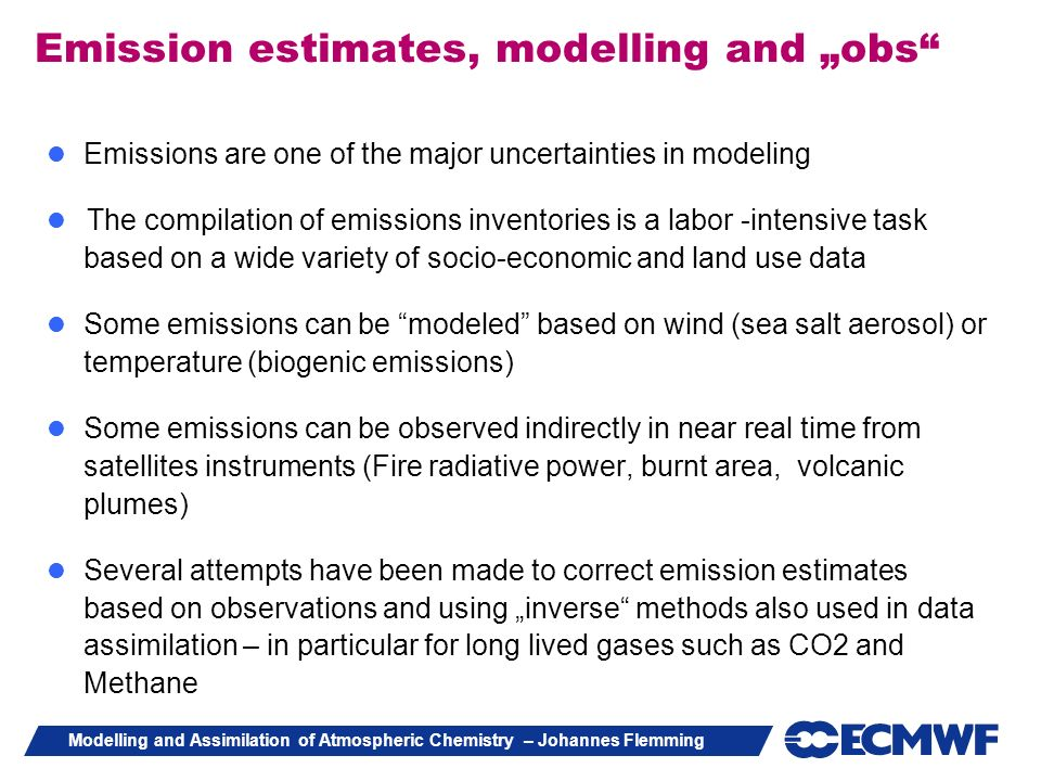 "Emission estimates, modelling and ""obs"
