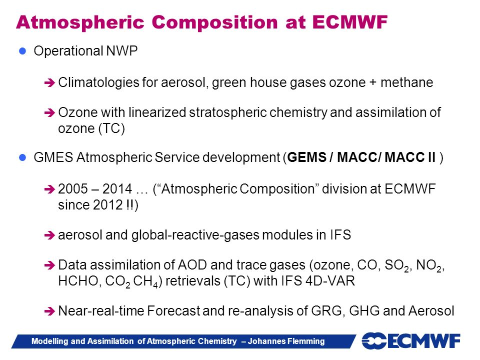 Atmospheric Composition at ECMWF