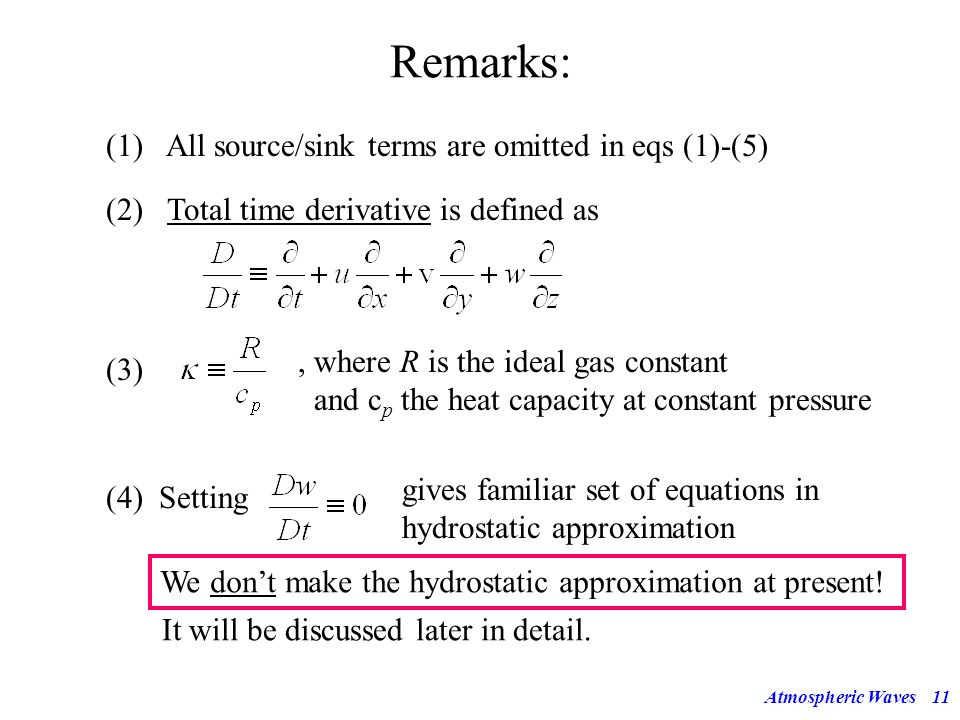 Remarks: (1) All source/sink terms are omitted in eqs (1)-(5)