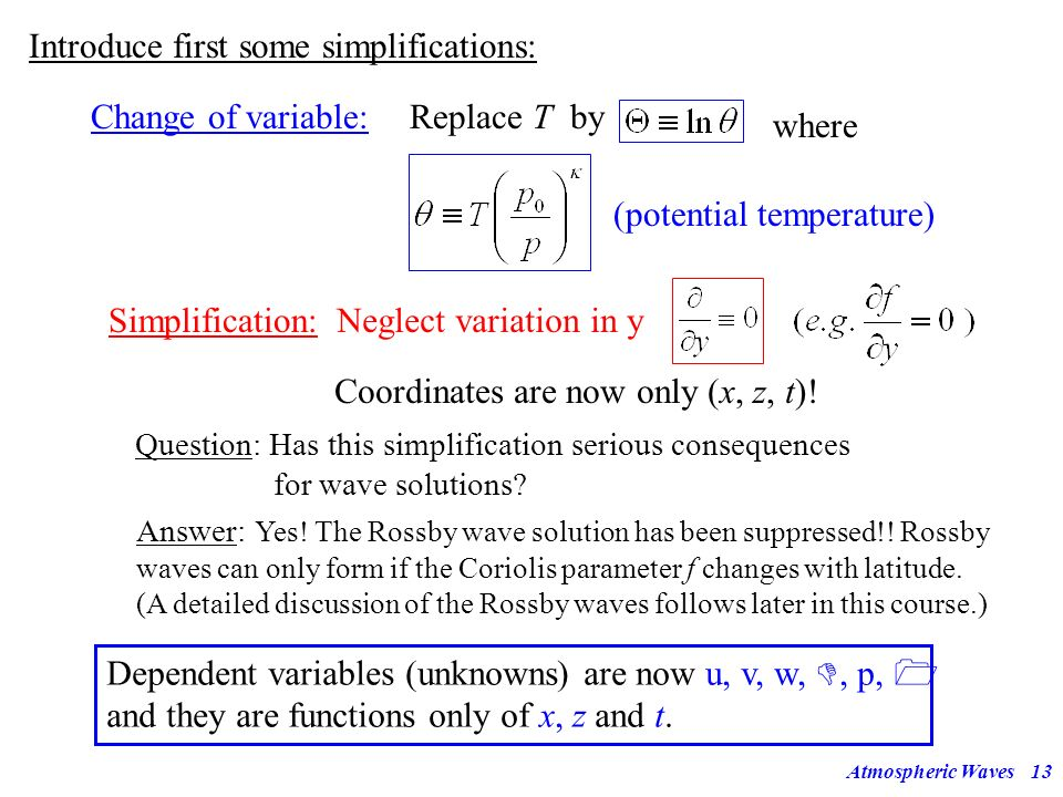 Introduce first some simplifications: