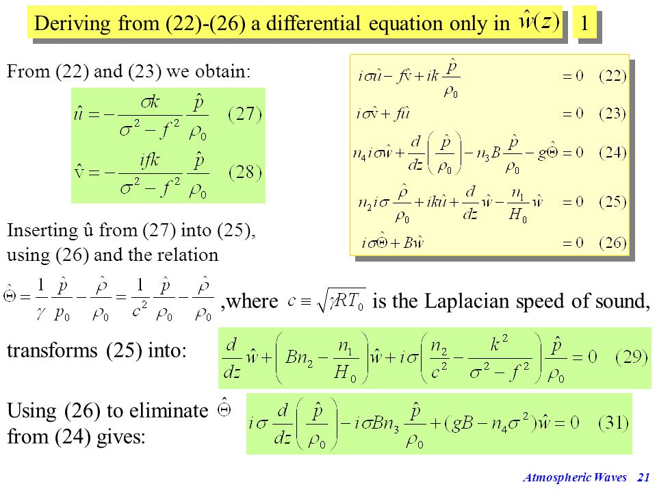 Deriving from (22)-(26) a differential equation only in 1