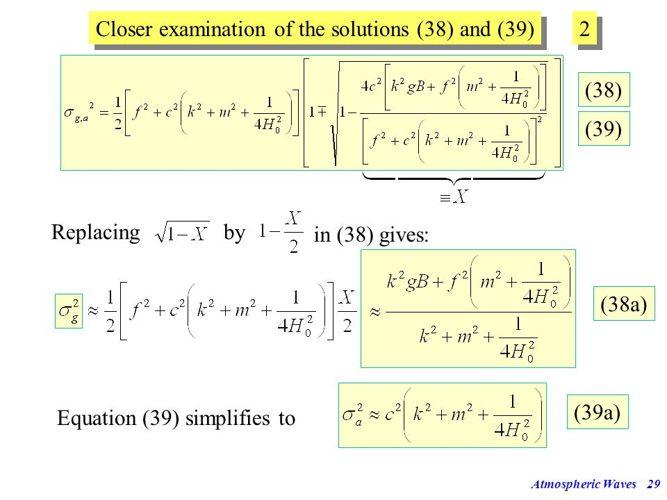 Closer examination of the solutions (38) and (39) 2