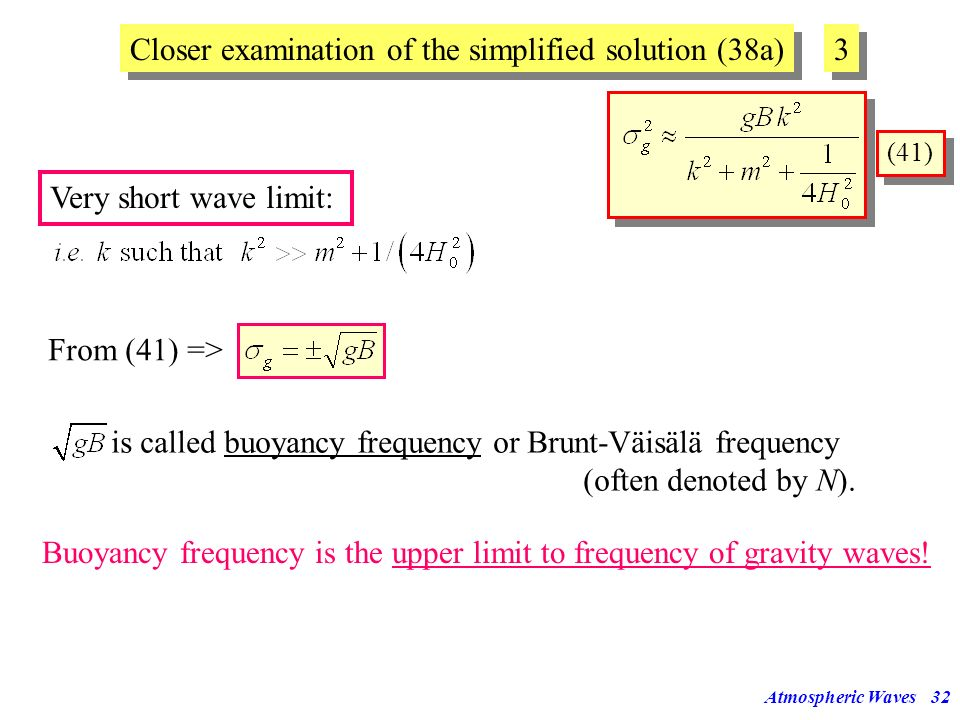 Closer examination of the simplified solution (38a) 3