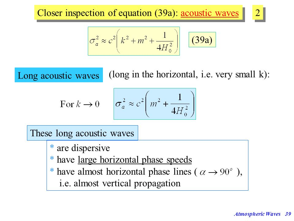 Closer inspection of equation (39a): acoustic waves 2