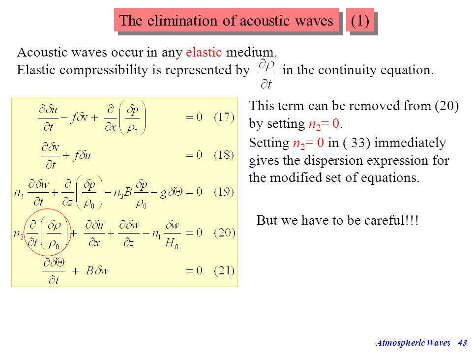 The elimination of acoustic waves (1)