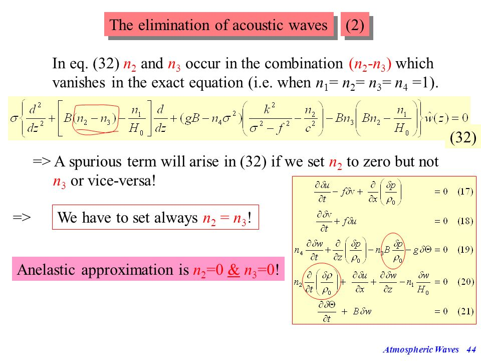The elimination of acoustic waves (2)