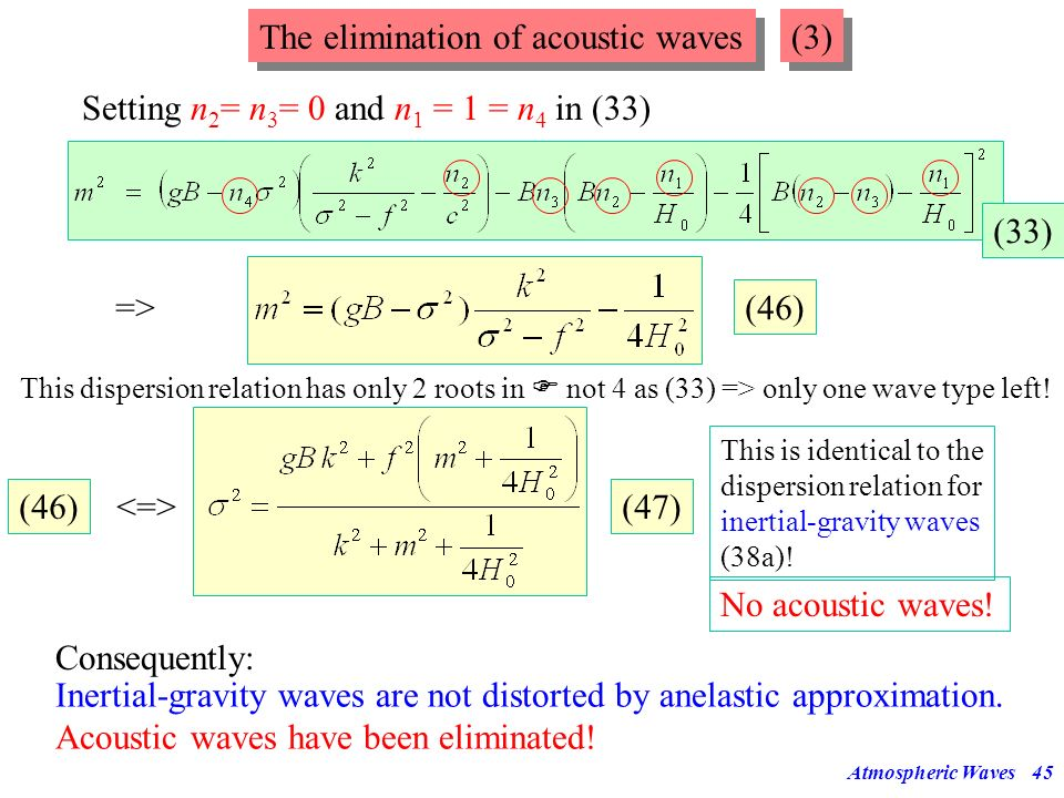 The elimination of acoustic waves (3)
