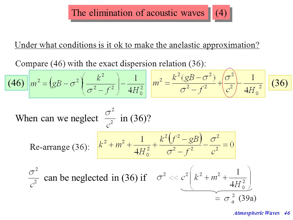 The elimination of acoustic waves (4)