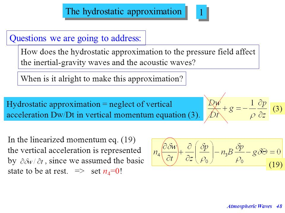 The hydrostatic approximation 1