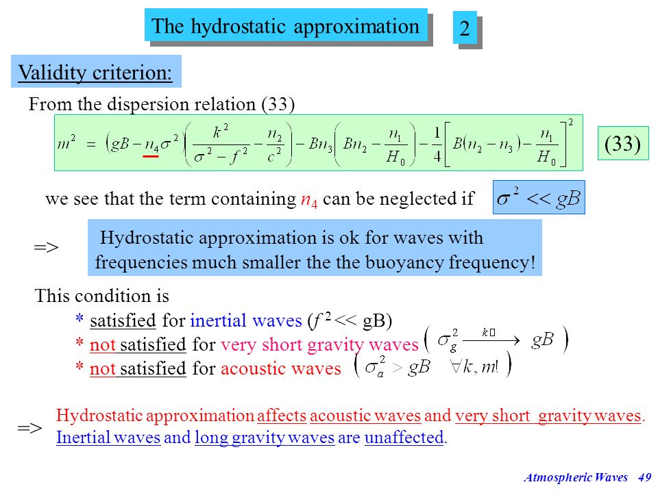 The hydrostatic approximation 2
