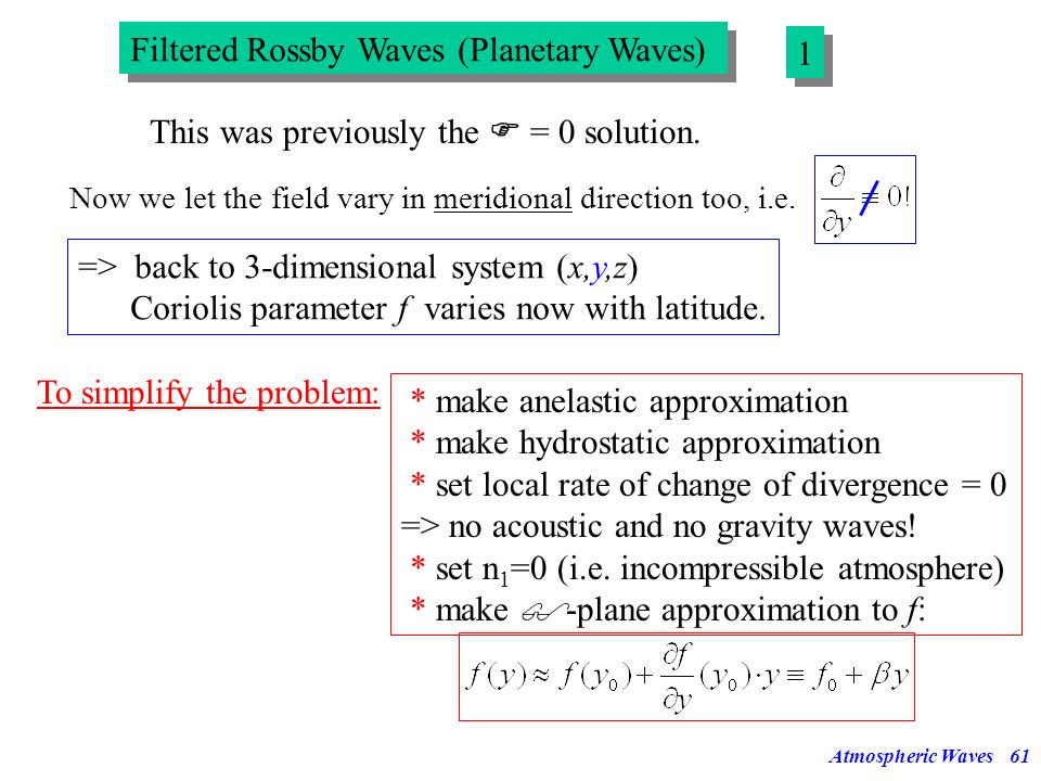 Filtered Rossby Waves (Planetary Waves) 1