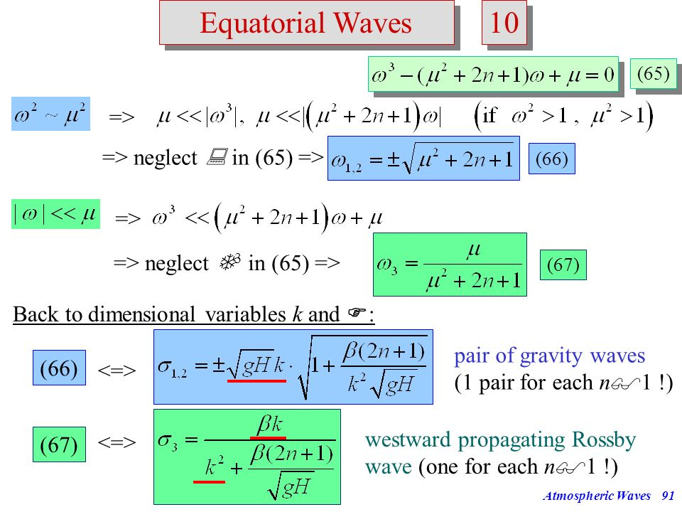 10 Equatorial Waves => => neglect  in (65) => =>