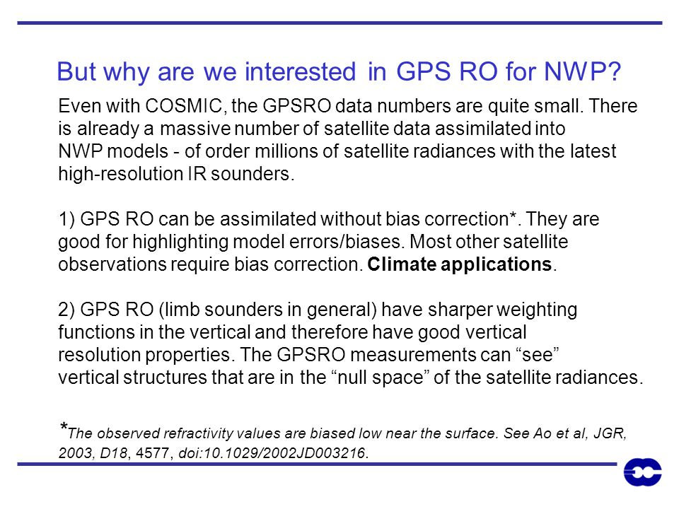 But why are we interested in GPS RO for NWP
