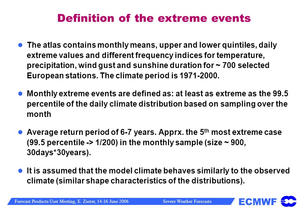 Definition of the extreme events