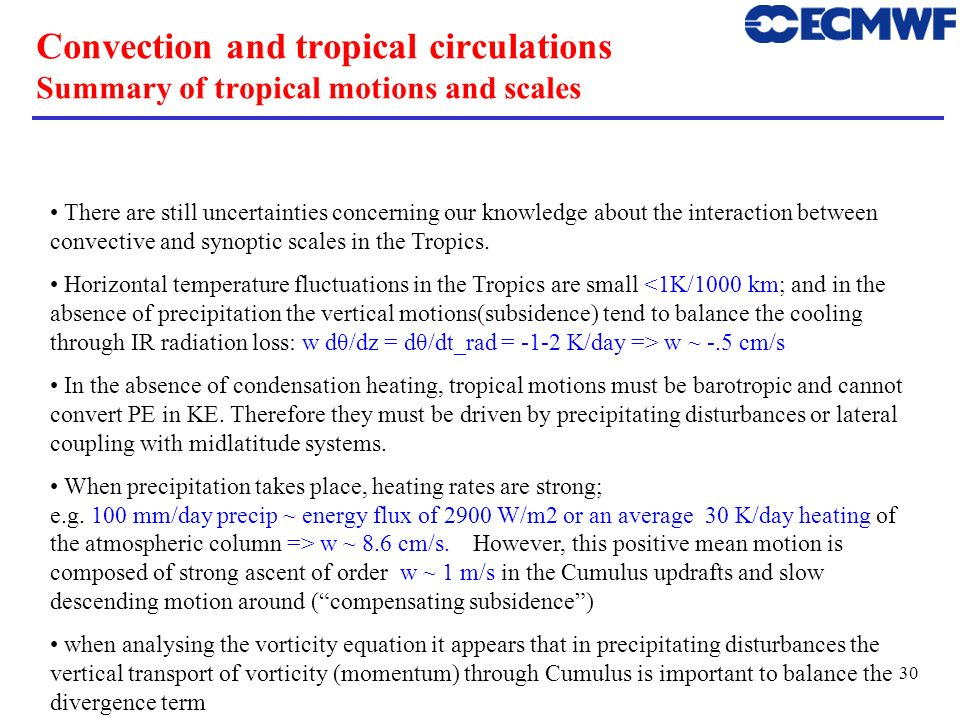 Convection and tropical circulations Summary of tropical motions and scales