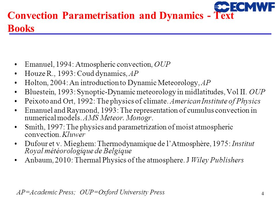 Convection Parametrisation and Dynamics - Text Books