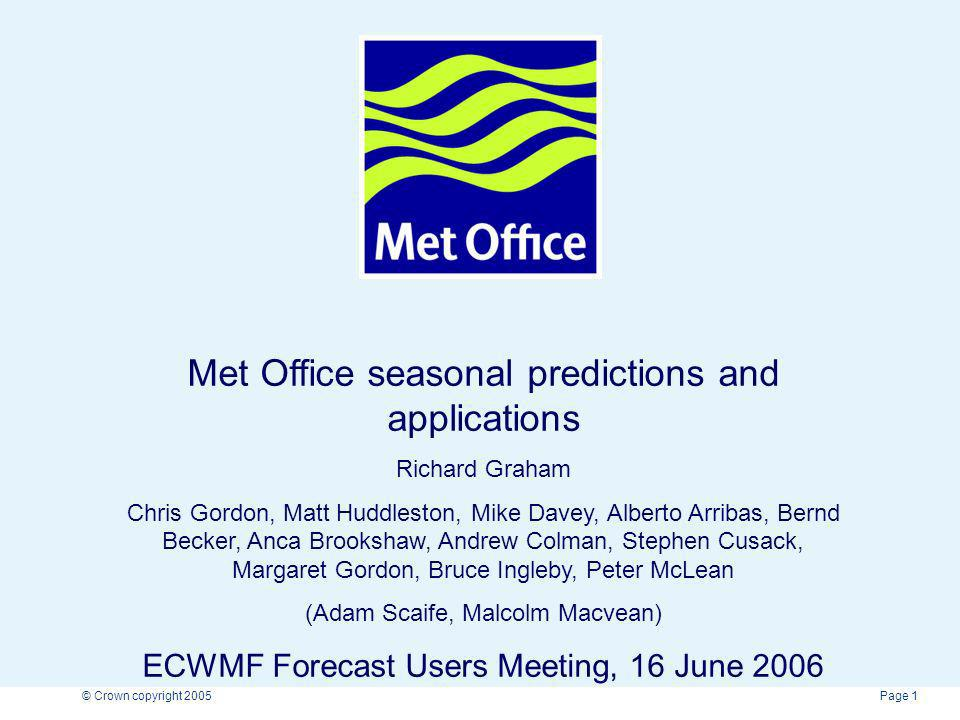 Met Office seasonal predictions and applications