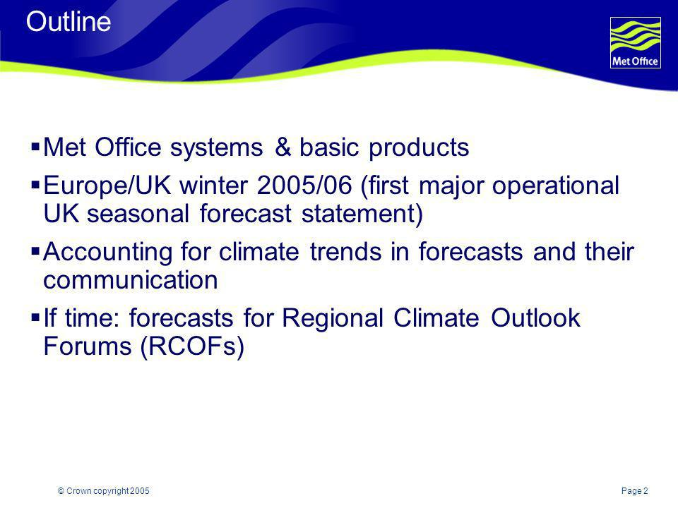 Outline Met Office systems & basic products