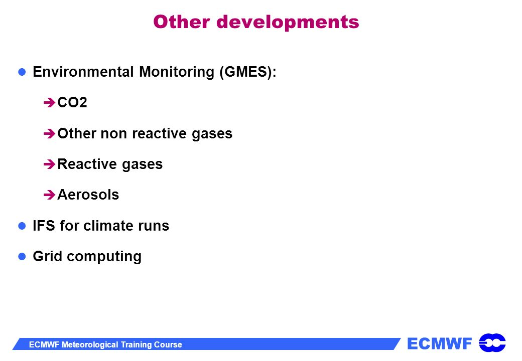 Other developments Environmental Monitoring (GMES): CO2