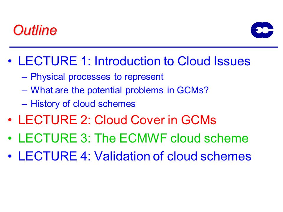 Outline LECTURE 1: Introduction to Cloud Issues