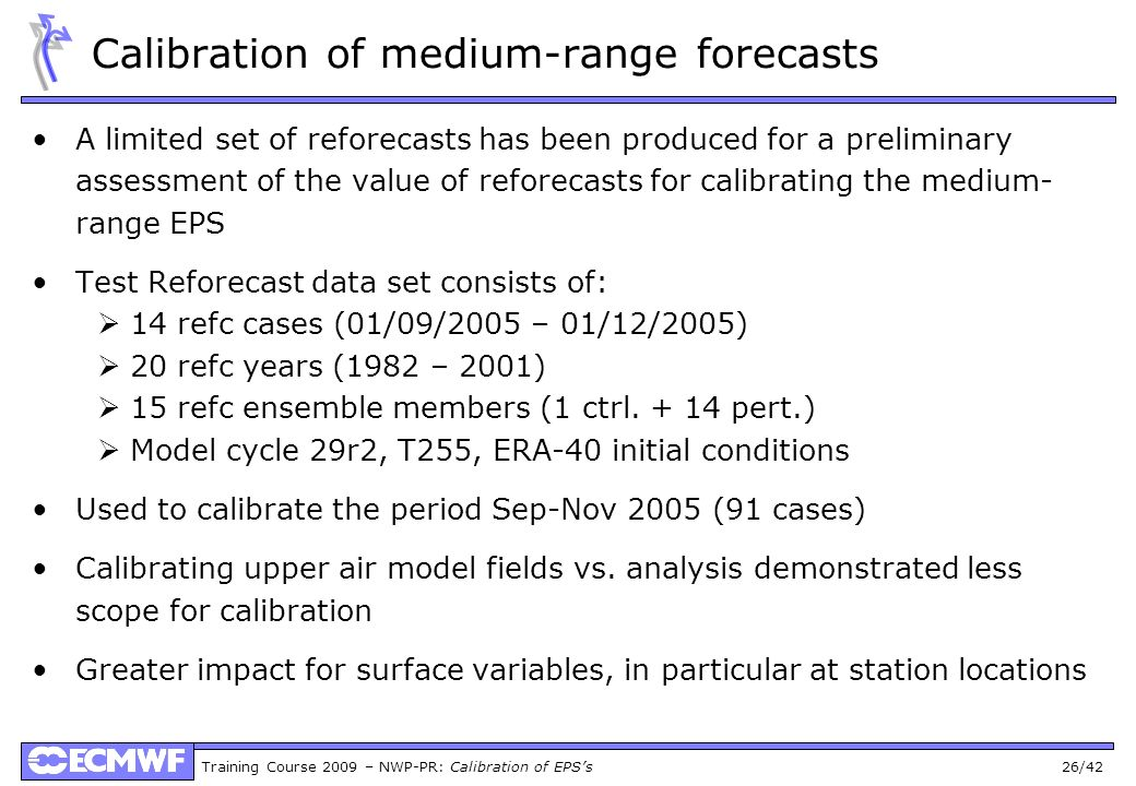 Calibration of medium-range forecasts