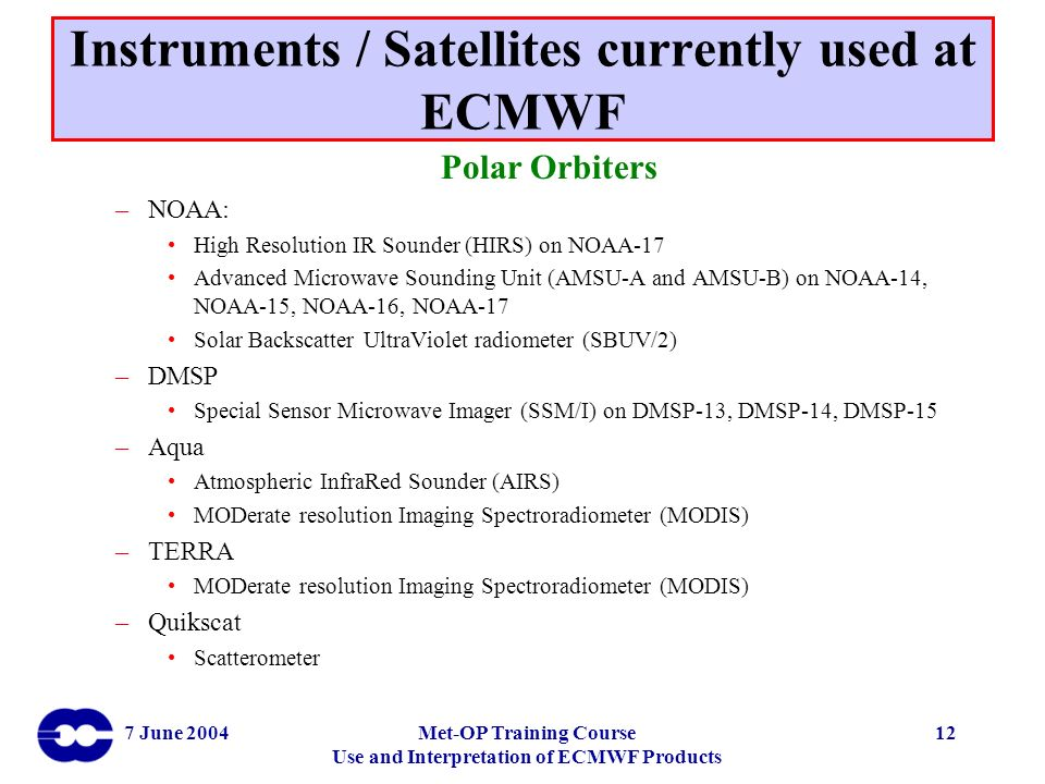 Instruments / Satellites currently used at ECMWF