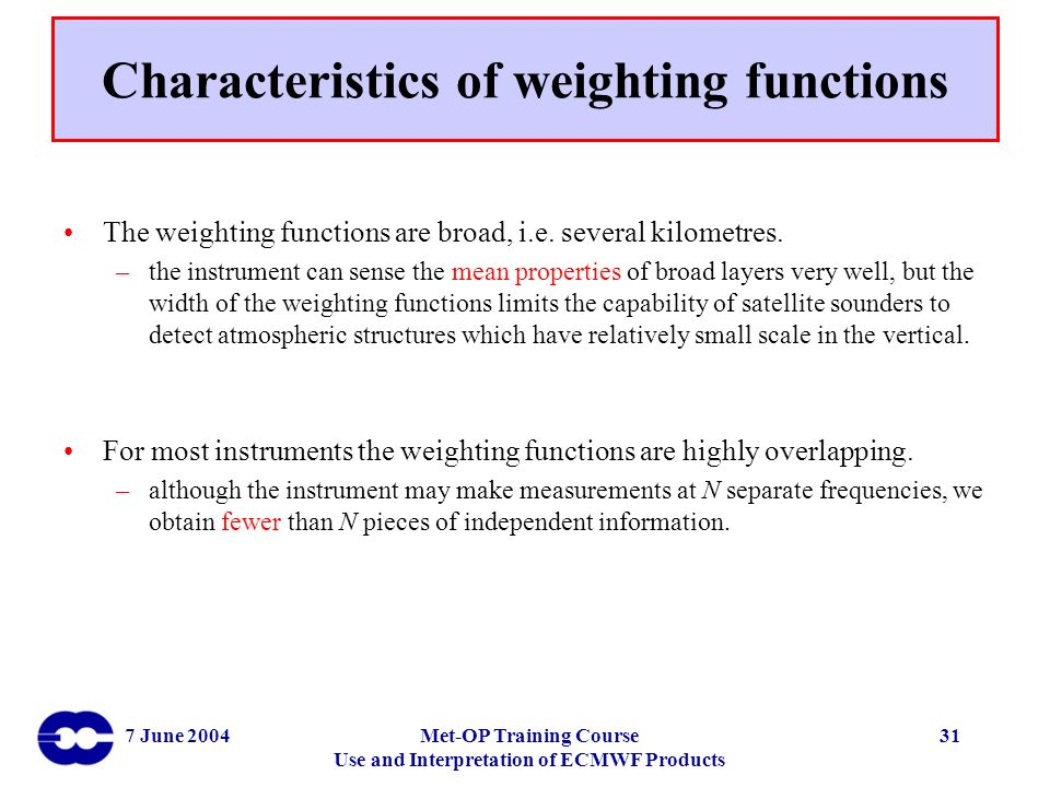 Characteristics of weighting functions